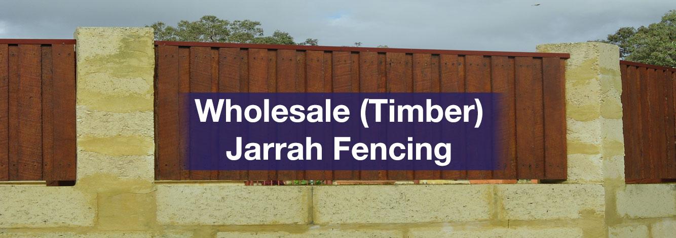 Wholesale Jarrah Fencing, Wholesale Jarrah Wood Fencing