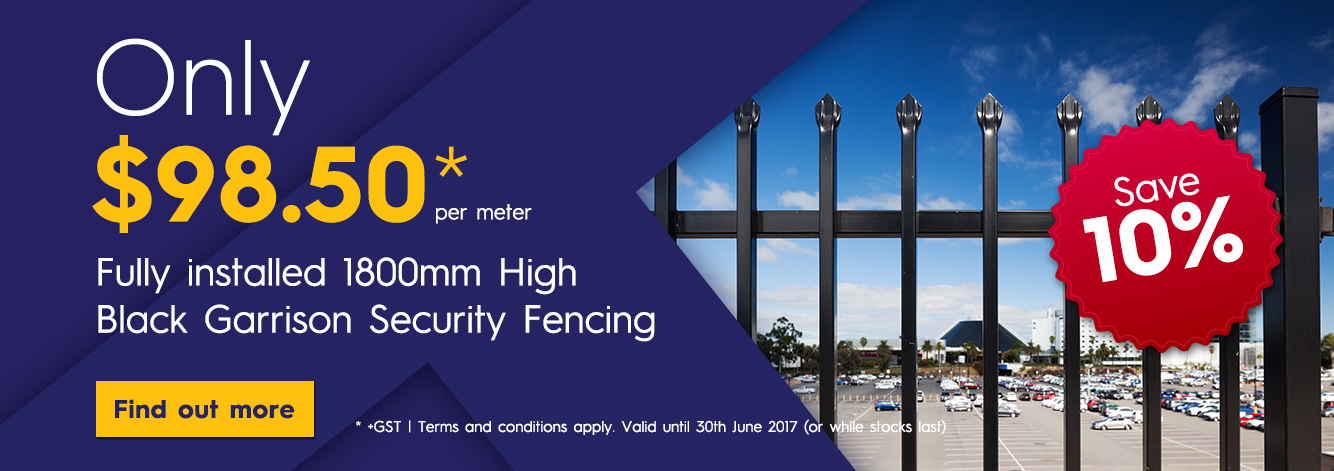 Fully Installed Garrison Security Fencing Only $98.50* per meter